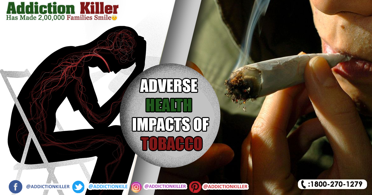 Adverse Health Impacts of Tobacco and Job of Ayurveda to their decrease