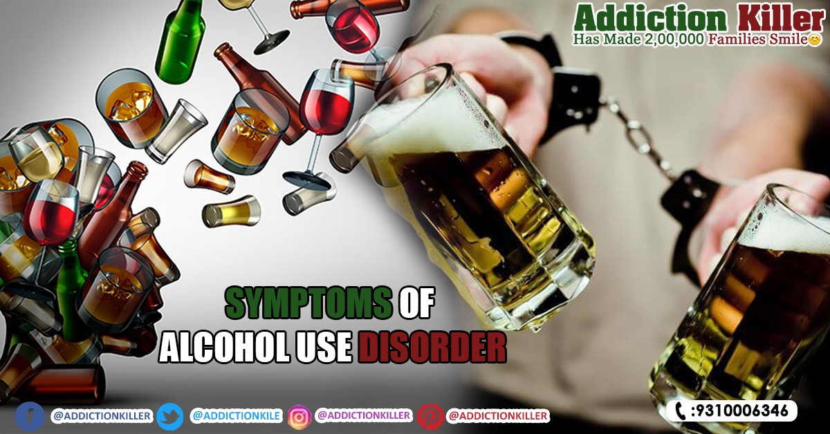 Symptoms of Alcohol Use Disorder