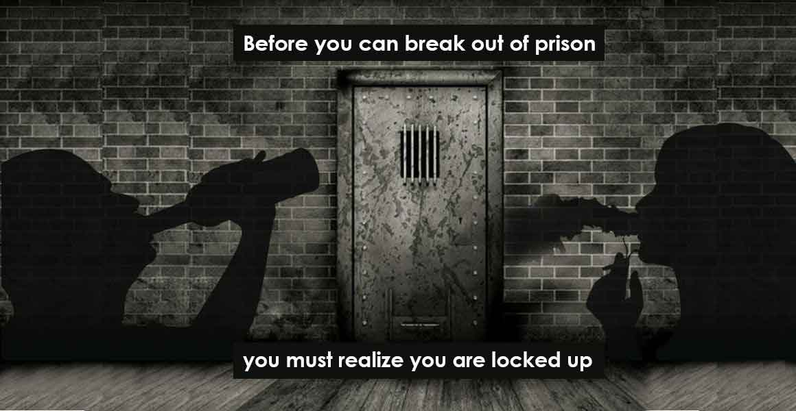 Before you can break out of prison